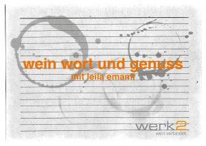 wein, wort und genuss im weinGut werk2 @ weingut werk2