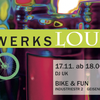 werkslounge on tour Bike & Fun