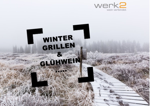Glühwein und Wintergrillen