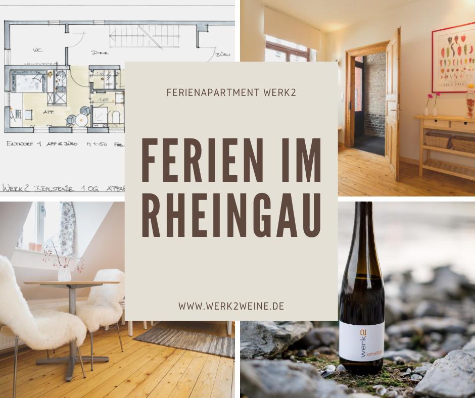 Ferienapartment Rheingau Weingut werk2